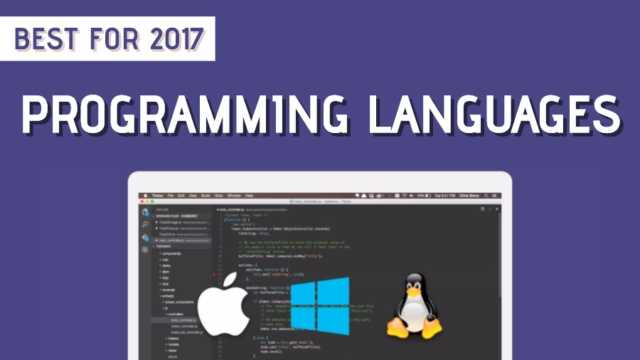 10 Best Programming Languages That You Need To Learn In 2017