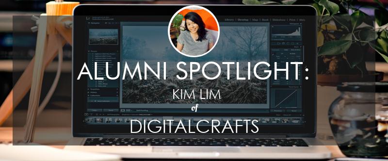 kim lim digitalcrafts alumni spotlight