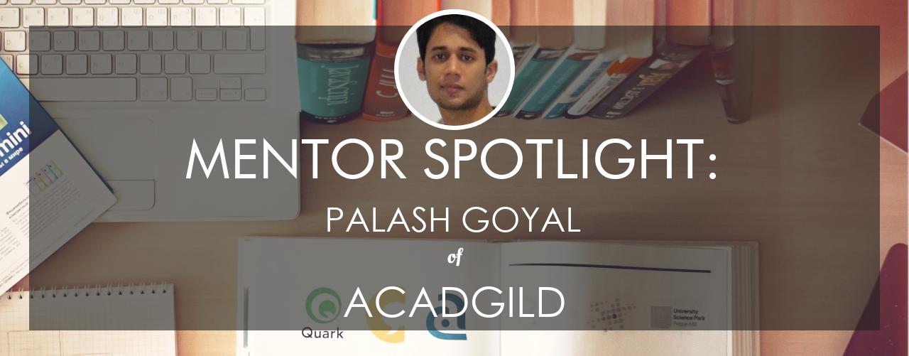 mentor spotlight palah goyal acadgild
