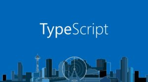 Typescript development and learning summary